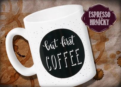 Hrneček s textem na vaši první kávu