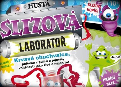 Hustá slizová laboratoř - bláznivé pokusy a experimenty