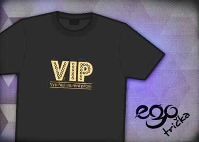 VIP motiv z kolekce EGO triček 2014